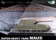 "1:72 ""Mouse in Kubinka"" Maus + Diorama Base"