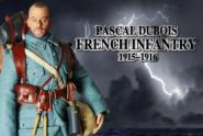 Pascal Dubois French Infantryman,WW I French Infantry 1915-1916